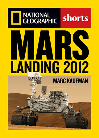 Mars Landing 2012 by Marc Kaufman