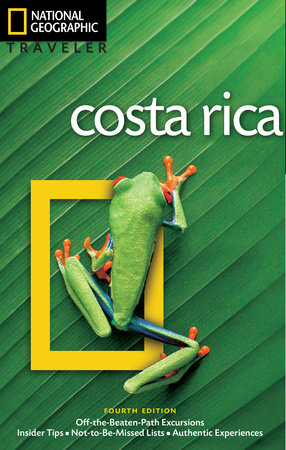 National Geographic Traveler: Costa Rica, 4th Edition by Christopher P. Baker