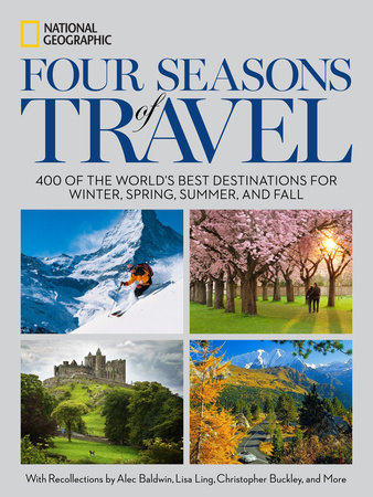 Four Seasons of Travel by National Geographic