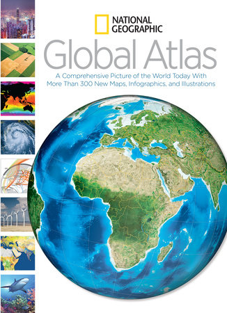 National Geographic Global Atlas by National Geographic