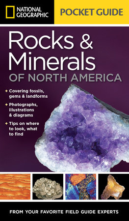 National Geographic Pocket Guide to Rocks and Minerals of North America by Sarah Garlick