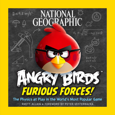 National Geographic Angry Birds Furious Forces by Rhett Allain