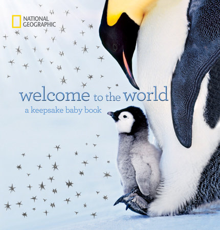 Welcome to the World by Marfé Ferguson Delano