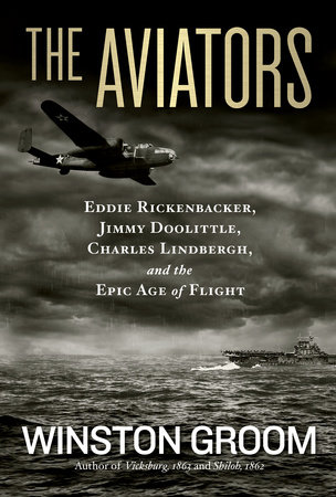 The Aviators by Winston Groom