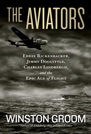 The Aviators by Winston Groom