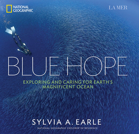 Blue Hope by Sylvia A. Earle