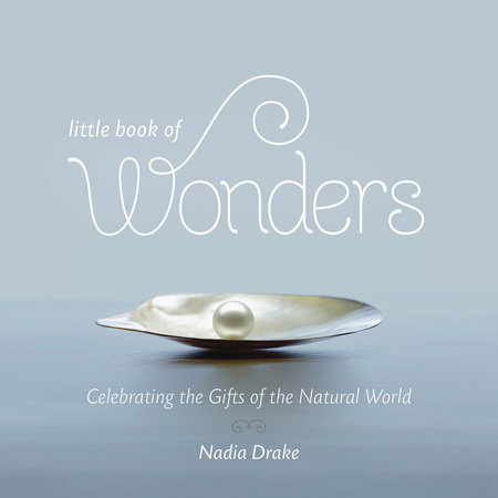 Little Book of Wonders by Nadia Drake