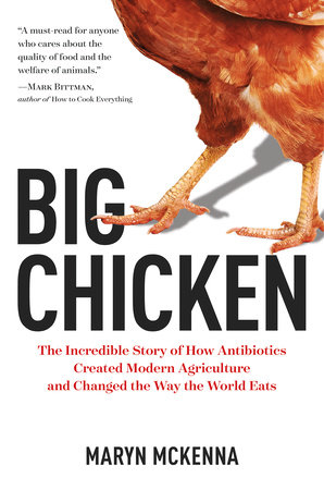 Big Chicken by Maryn McKenna