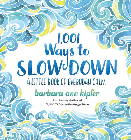 1,001 Ways to Slow Down Book Cover Picture