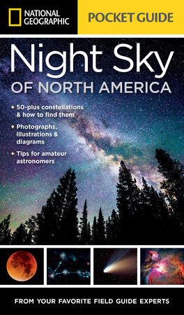 National Geographic Pocket Guide to the Night Sky of North America by Catherine Herbert Howell
