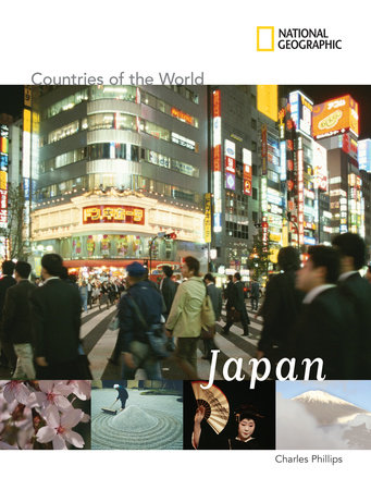 National Geographic Countries of the World: Japan by Charles Phillips