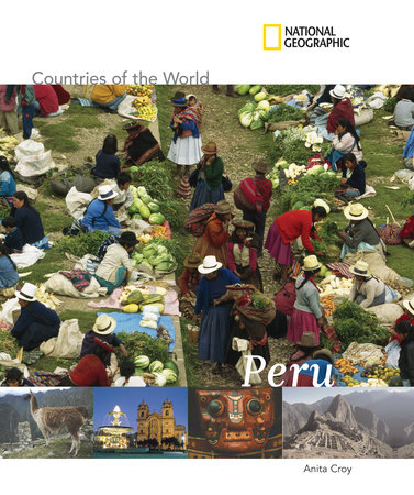 National Geographic Countries of the World: Peru by Anita Croy