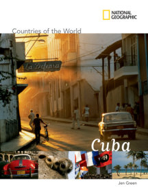 National Geographic Countries of the World: Cuba