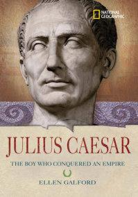 World History Biographies: Julius Caesar