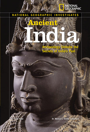 National Geographic Investigates: Ancient India by Anita Dalal