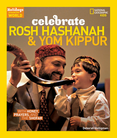 Holidays Around the World: Celebrate Rosh Hashanah and Yom Kippur by Deborah Heiligman
