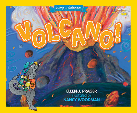Jump into Science: Volcano! by Ellen J. Prager