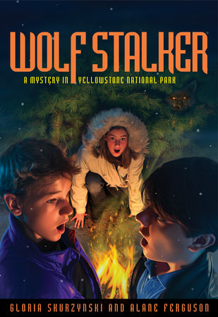 Mysteries in Our National Parks: Wolf Stalker by Gloria Skurzynski and Alane Ferguson