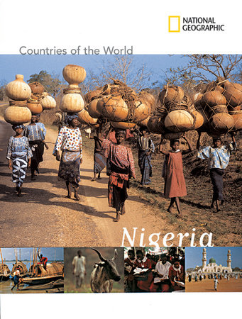 National Geographic Countries of the World: Nigeria by Bridget Giles