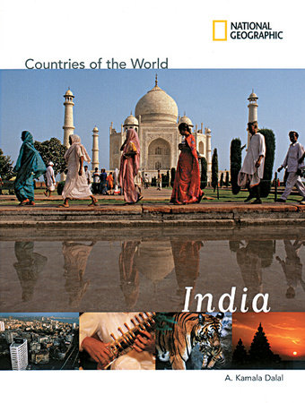 National Geographic Countries of the World: India by A. Kamala Dalal