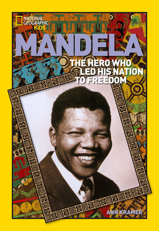 World History Biographies: Mandela by Ann Kramer