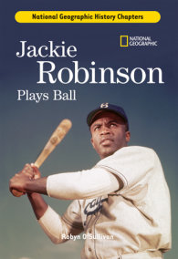 History Chapters: Jackie Robinson Plays Ball