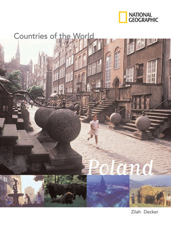 National Geographic Countries of the World:Poland by Zilah Deckker