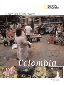 National Geographic Countries of the World: Colombia