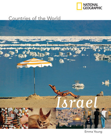 National Geographic Countries of the World: Israel by Emma Young