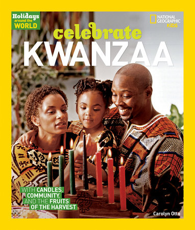 Holidays Around the World: Celebrate Kwanzaa by Carolyn B. Otto