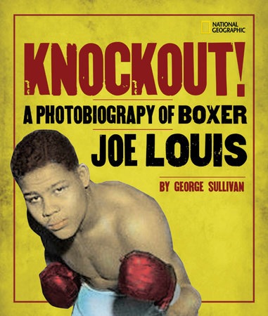 Knockout! by George Sullivan