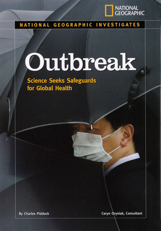 National Geographic Investigates: Outbreak by Charles Piddock