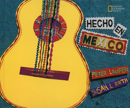 Hecho en Mexico by Peter Laufer