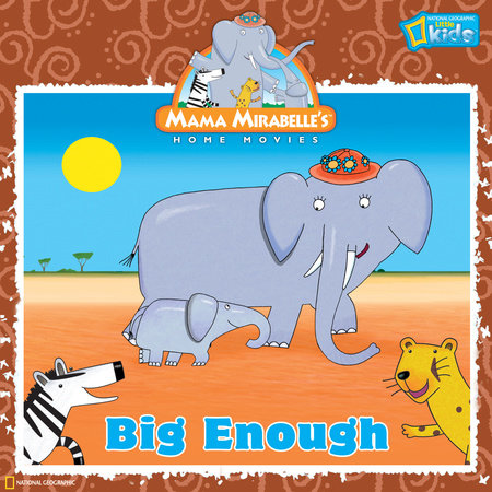 Mama Mirabelle: Big Enough by Laura F. Marsh