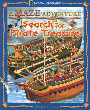 A Maze Adventure: Search for Pirate Treasure by Graham White