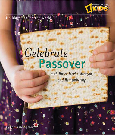 Holidays Around the World: Celebrate Passover by Deborah Heiligman