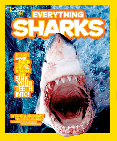 National Geographic Kids Everything Sharks by Ruth Musgrave