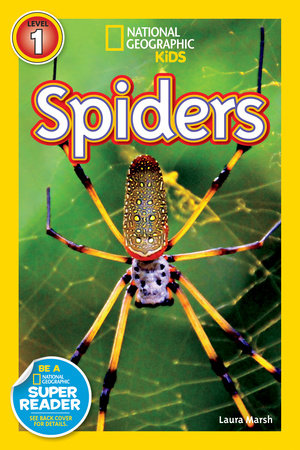 National Geographic Readers: Spiders by Laura Marsh