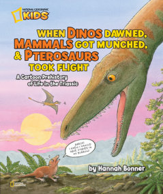 When Dinos Dawned, Mammals Got Munched, and Pterosaurs Took Flight