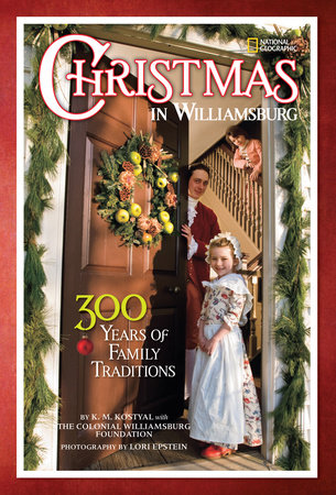Christmas in Williamsburg by Karen Kostyal and Colonial Williamsburg Foundation