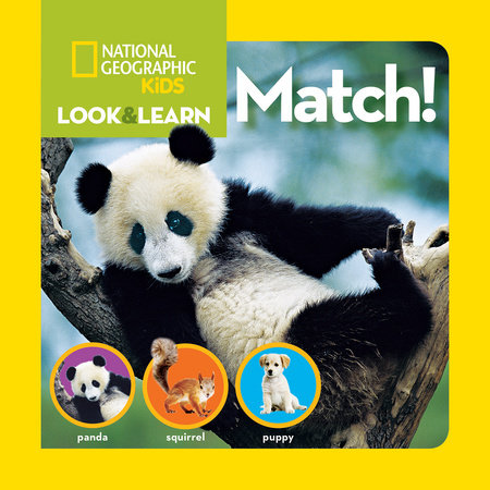 National Geographic Kids Look and Learn: Match! by National Geographic Kids