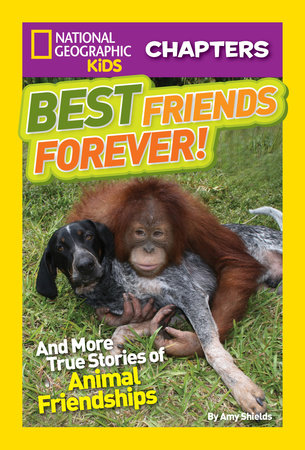 National Geographic Kids Chapters: Best Friends Forever