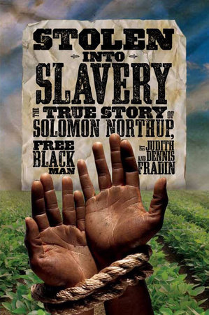 Stolen into Slavery by Judith Bloom Fradin and Dennis Brindell Fradin
