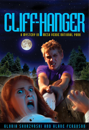Mysteries in Our National Parks: Cliff-Hanger by Gloria Skurzynski and Alane Ferguson