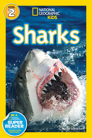 National Geographic Readers: Sharks by Anne Schreiber