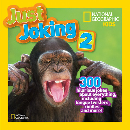 National Geographic Kids Just Joking 2 by National Geographic Kids