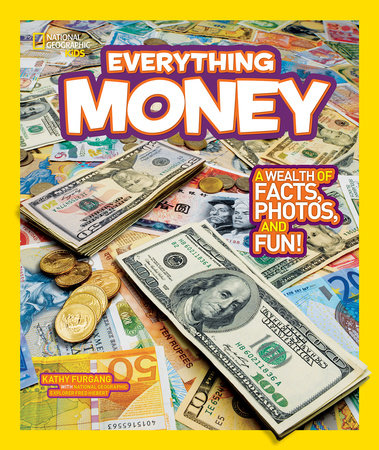 National Geographic Kids Everything Money by Kathy Furgang