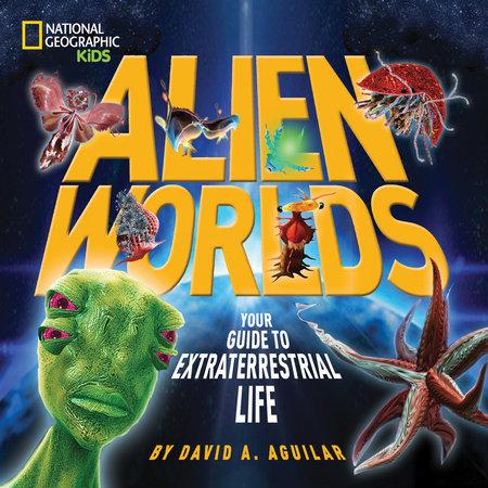 Alien Worlds by David Aguilar