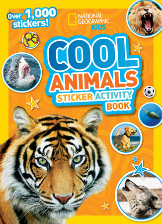 National Geographic Kids Cool Animals Sticker Activity Book by National Geographic Kids