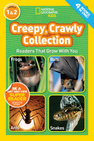 National Geographic Readers: Creepy Crawly Collection by National Geographic